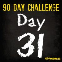 Free HIIT Mamas 90 Day Fitness Challenge- DAY 31