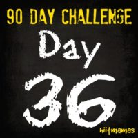 Free HIIT Mamas 90 Day Fitness Challenge- DAY 36