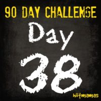 Free HIIT Mamas 90 Day Fitness Challenge- DAY 38