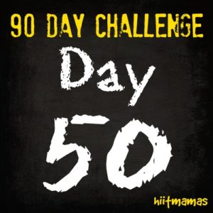 Free HIIT Mamas 90 Day Fitness Challenge- WEEKLY CHALLENGE LIST