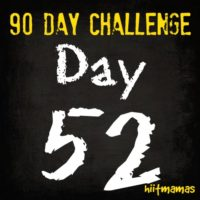 Free HIIT Mamas 90 Day Fitness Challenge- DAY 52