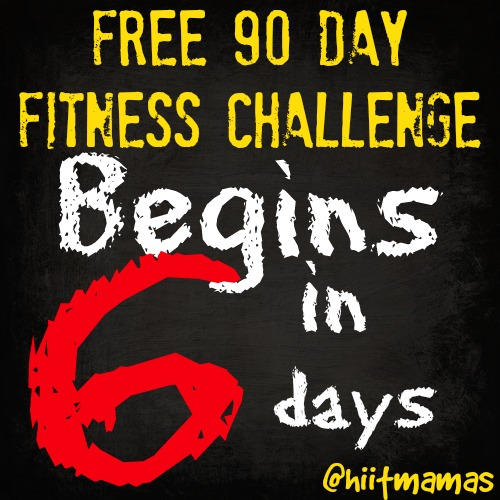 Free HIIT Mamas 90 Day Fitness Challenge